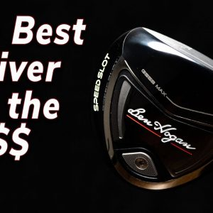 Is This The Best Golf Drive for the Money? The Ben Hogan GS53 Max