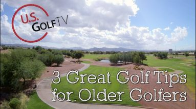 Top Golf Tips for Seniors - A Must-See